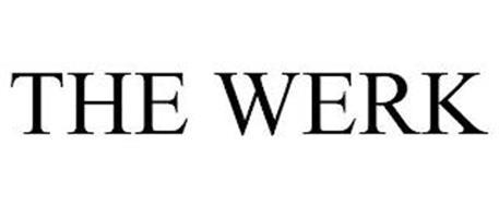 THE WERK