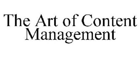 THE ART OF CONTENT MANAGEMENT