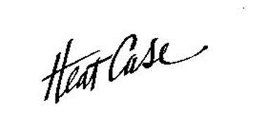 HEAT CASE