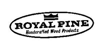 ROYAL PINE HANDCRAFTED WOOD PRODUCTS