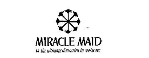 MIRACLE MAID THE ULTIMATE DIMENSION IN COOKWARE