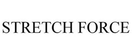 STRETCH FORCE