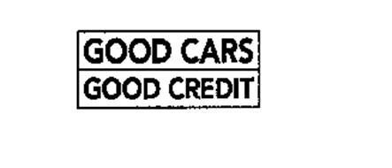 GOOD CARS GOOD CREDIT