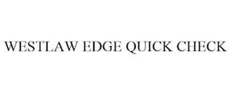 WESTLAW EDGE QUICK CHECK