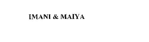 IMANI & MAIYA