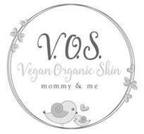 V.O.S. VEGAN ORGANIC SKIN MOMMY & ME