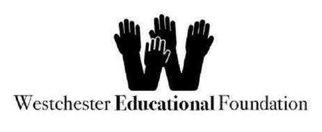 W WESTCHESTER EDUCATIONAL FOUNDATION