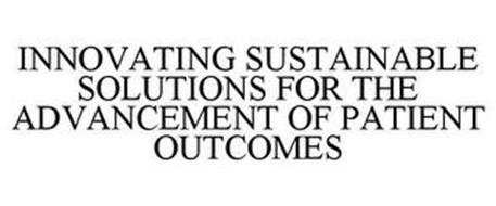INNOVATING SUSTAINABLE SOLUTIONS FOR THE ADVANCEMENT OF PATIENT OUTCOMES