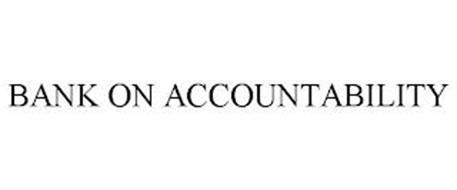 BANK ON ACCOUNTABILITY
