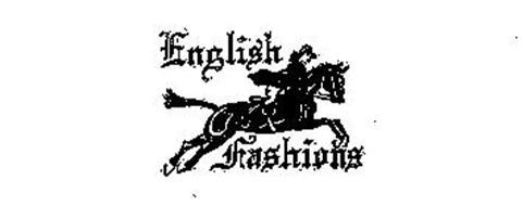 ENGLISH FASHIONS