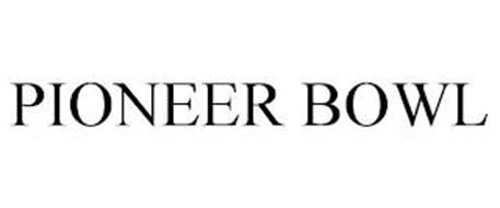PIONEER BOWL