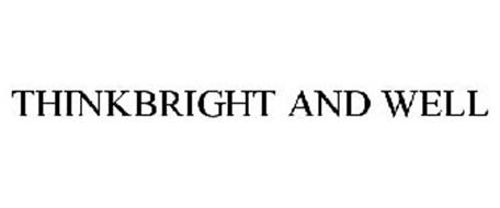 THINKBRIGHT AND WELL