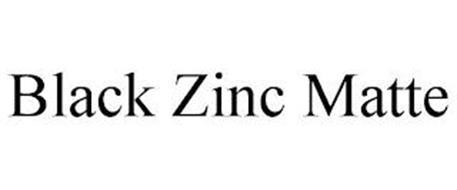 BLACK ZINC MATTE