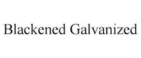 BLACKENED GALVANIZED
