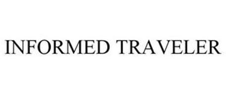 INFORMED TRAVELER