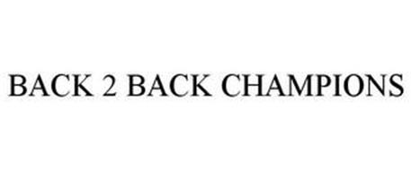 BACK 2 BACK CHAMPIONS