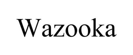 WAZOOKA!