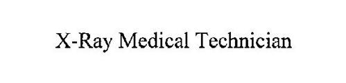 X-RAY MEDICAL TECHNICIAN