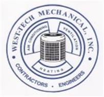 WEST-TECH MECHANICAL, INC. CONTRACTORS ENGINEERS AIR CONDITIONING VENTILATION HEATING