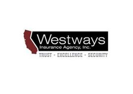WESTWAYS INSURANCE AGENCY, INC. TRUST EXCELLENCE SECURITY