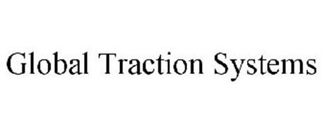 GLOBAL TRACTION SYSTEMS