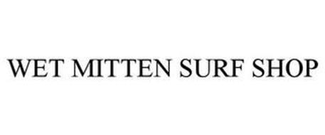 WET MITTEN SURF SHOP
