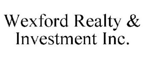 WEXFORD REALTY & INVESTMENT INC.