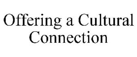 OFFERING A CULTURAL CONNECTION
