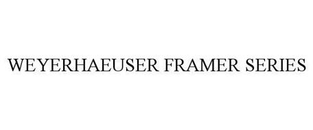 WEYERHAEUSER FRAMER SERIES