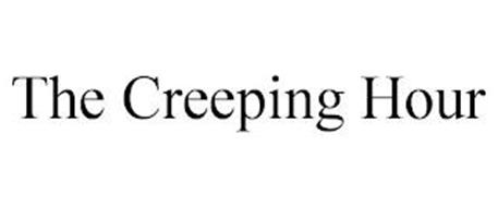 THE CREEPING HOUR