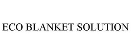 ECO BLANKET SOLUTION