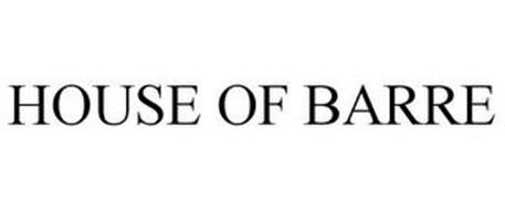 HOUSE OF BARRE