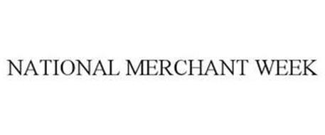 NATIONAL MERCHANT WEEK
