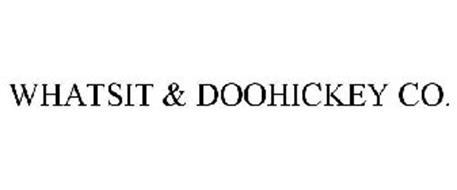 WHATSIT & DOOHICKEY CO.