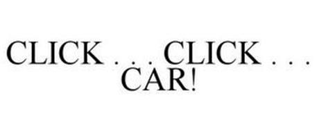 CLICK . . . CLICK . . . CAR!