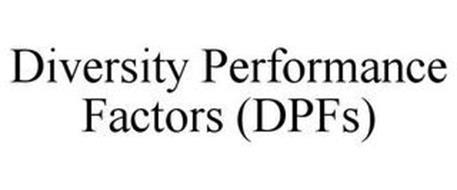 DIVERSITY PERFORMANCE FACTORS (DPFS)