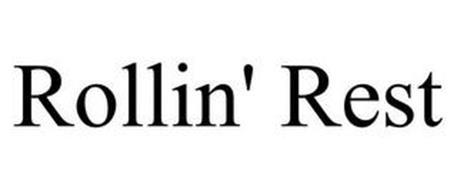 ROLLIN' REST