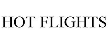 HOT FLIGHTS