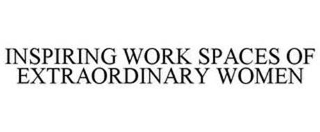 INSPIRING WORK SPACES OF EXTRAORDINARY WOMEN