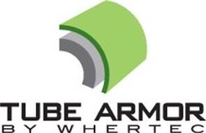 TUBE ARMOR BY WHERTEC