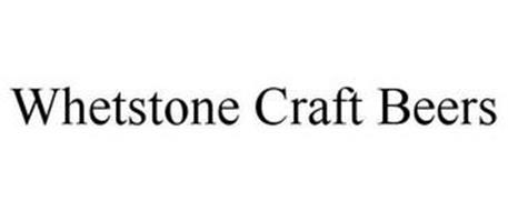 WHETSTONE CRAFT BEERS