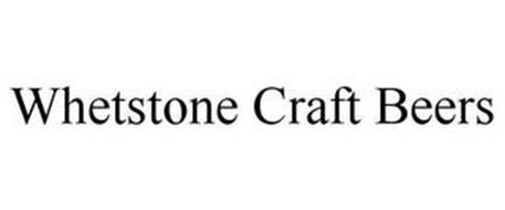 WHETSTONE CRAFT BEERS
