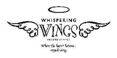 WHISPERING WINGS INCORPORATED WHEN THE HEART LISTENS... ANGELS SING.