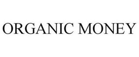 ORGANIC MONEY
