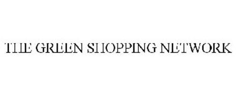 THE GREEN SHOPPING NETWORK