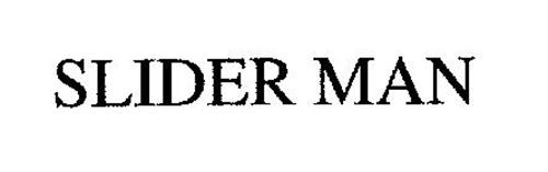 SLIDER MAN