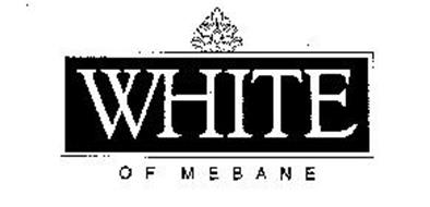 WHITE OF MEBANE