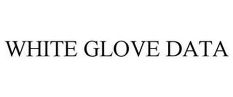 WHITE GLOVE DATA