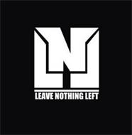 LNL LEAVE NOTHING LEFT