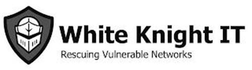 WHITE KNIGHT IT RESCUING VULNERABLE NETWORKS